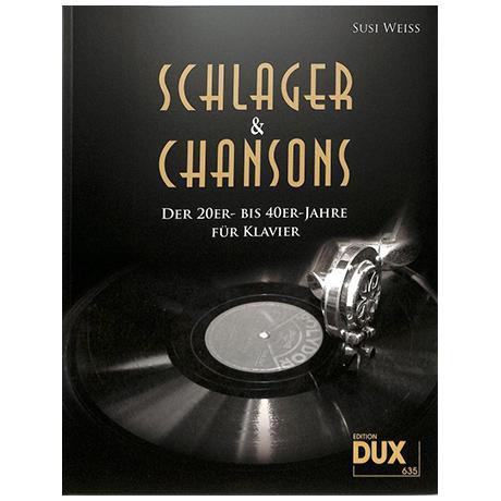 Weiss, S.: Schlager und Chansons der 20er bis 40er-Jahre