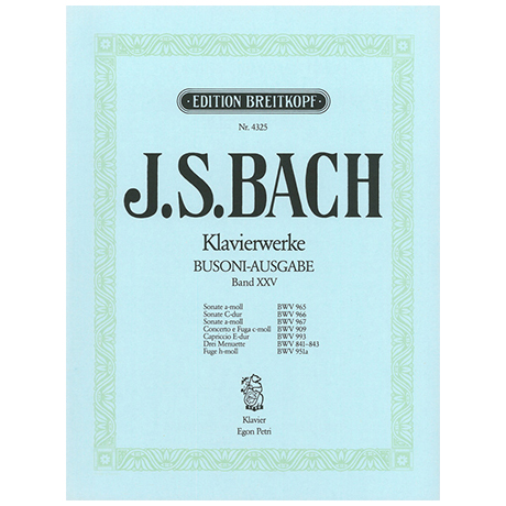 Bach, J. S.: Sonaten, Concerto, Capriccio, Menuette