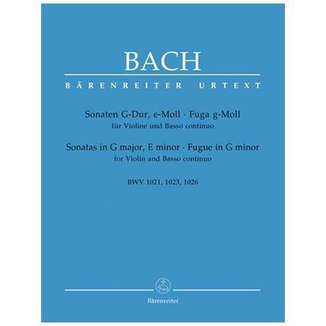 Bach, J. S.: Violinsonaten BWV 1021 - 1023 & 1026