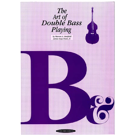 Benfield, W. / Dean, J.S.Jr.: The Art of Double Bass Playing