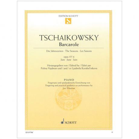 Tschaikowski, P. I.: Barcarole Op. 37/6 aus »Die Jahreszeiten« (Juni)