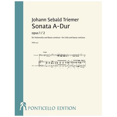 Triemer, J. S.: Violoncellosonate Op. 1/2 A-Dur