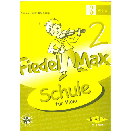 Holzer-Rhomberg, A.: Fiedel-Max für Viola Schule 2 (+CD)