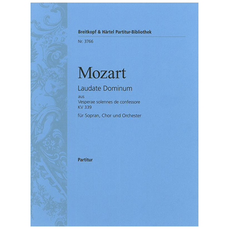 Mozart, W. A.: Laudate Dominum« aus Vesperae solennes de confessore KV 339