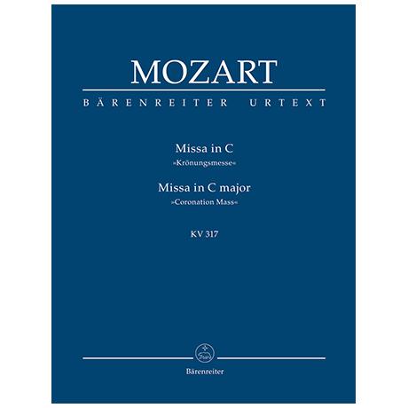 Mozart, W. A.: Missa C-Dur KV 317 »Krönungsmesse«