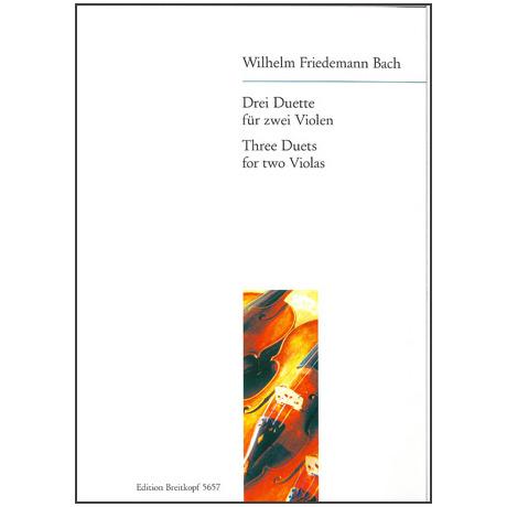 Bach, W.Fr.: Drei Duette für 2 Violen