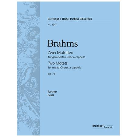 Brahms, J.: 2 Motetten Op. 74