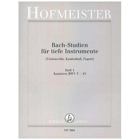Siebach, K.: Bach Studien für tiefe Instrumente Heft 1: Kantaten BWV 3-45