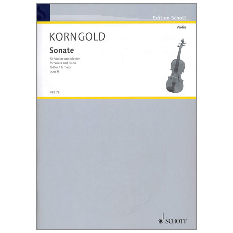 Korngold, E. W.: Violinsonate Op. 6 G-Dur