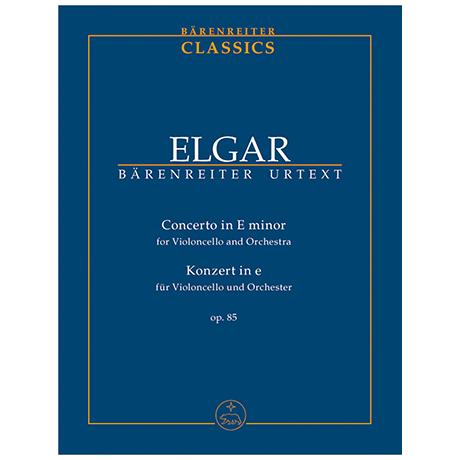 Elgar, E.: Konzert für Violoncello und Orchester e-Moll Op. 85