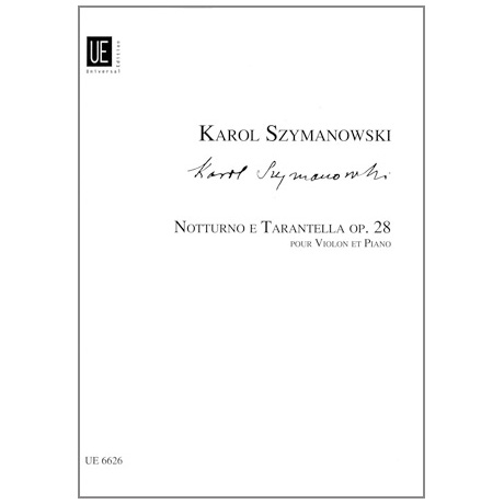 Szymanowski, K.: Notturno e Tarantella Op. 28