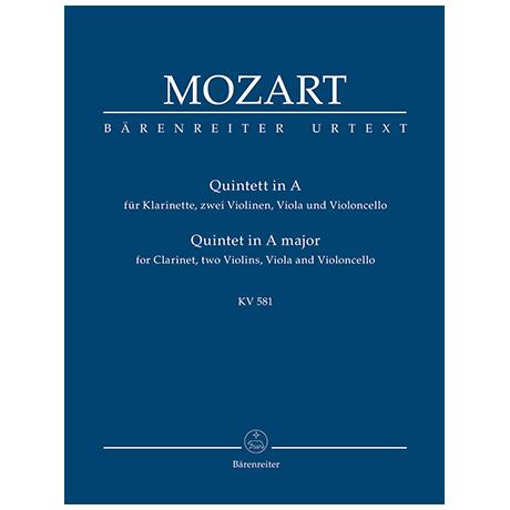 Mozart, W. A.: Quintett für Klarinette, zwei Violinen, Viola und Violoncello A-Dur KV 581 »Stadler-Quintett«