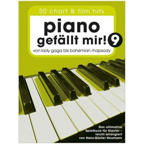 Heumann, H.-G.: Piano gefällt mir! 50 Chart und Filmhits Band 9