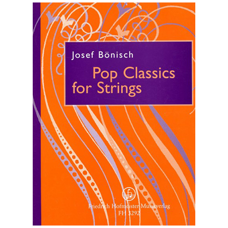 Bönisch, J.: Pop Classics for Strings