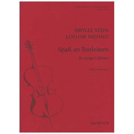 Stein, S./Niefind, L.: Spaß an Tonleitern für junge Cellisten