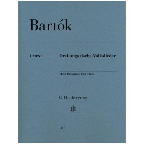 Bartók, B.: Drei ungarische Volkslieder BB 80b