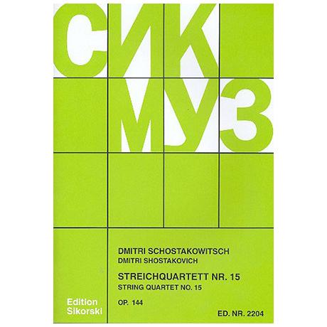 Schostakowitsch, D.: Streichquartett Nr. 15, op. 144