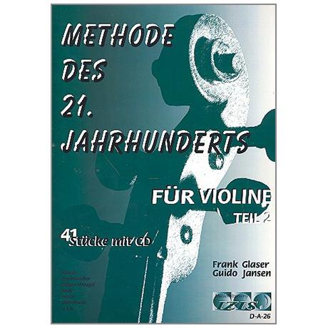 Glaser, F.: Methode des 21. Jahrhunderts Band 2 (+CD)