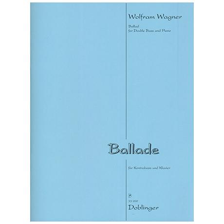 Wagner, W.: Ballade (2013)