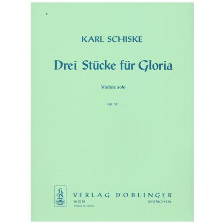 Schiske, K.: 3 Stücke für Gloria Op. 32