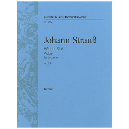 Strauss, J.: Wiener Blut Op. 354