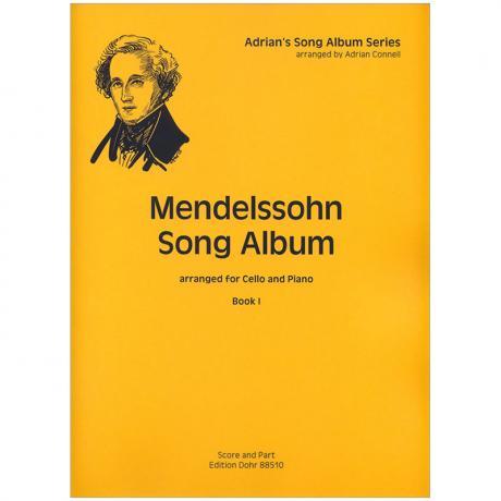 Mendelssohn Bartholdy, F.: Mendelssohn Song Album I