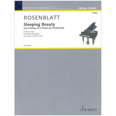 Rosenblatt, A.: Sleeping Beauty – Jazz Fantasie über Dornröschen von Tschaikowski