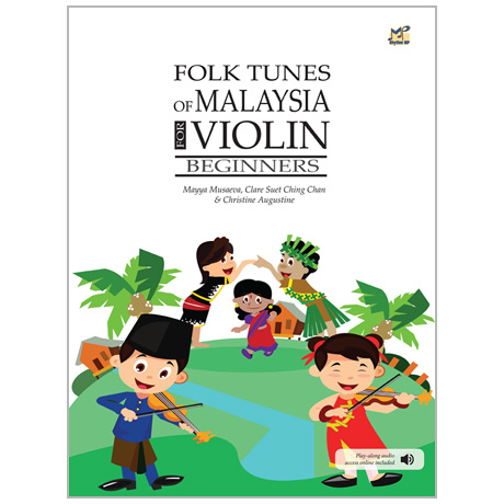 Folk Tunes of Malaysia for Violin (+Online Audio)