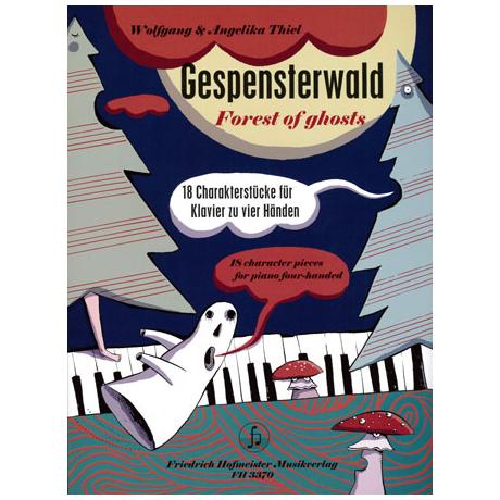 Thiel, W. & A.: Gespensterwald