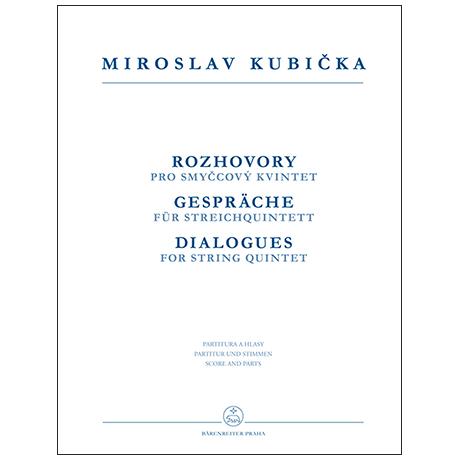 Kubicka, M.: Gespräche für Streichquintett