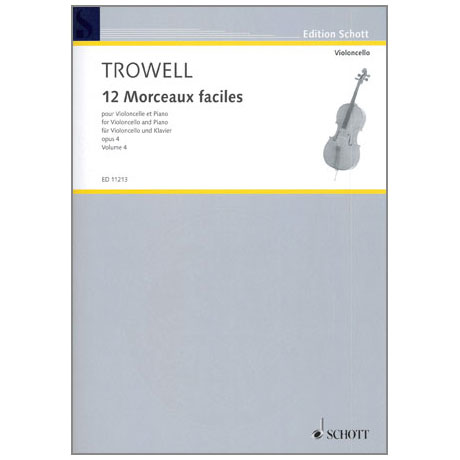 Trowell, A.: 12 Morceaux faciles Op. 4 Band 4 – Nr. 10-12