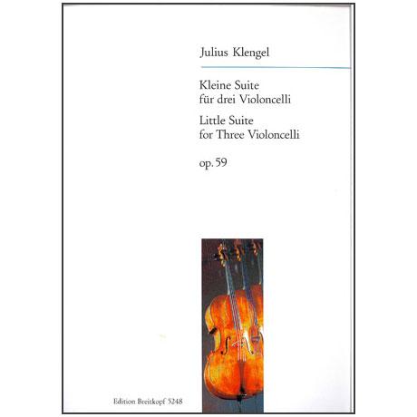 Klengel, J.: Kleine Suite für 3 Violoncelli, Op. 59