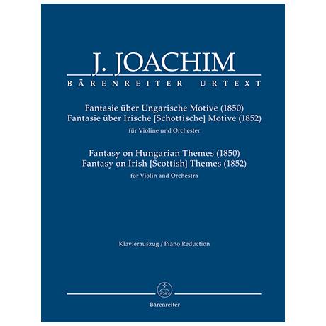 Joachim, J.: Fantasien über Ungarische und Irische (Schottische) Motive