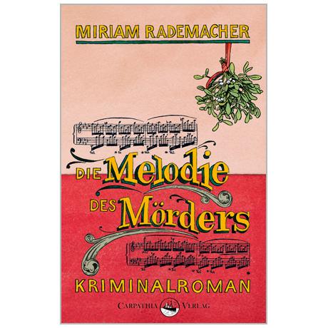 Rademacher, M.: Die Melodie des Mörders