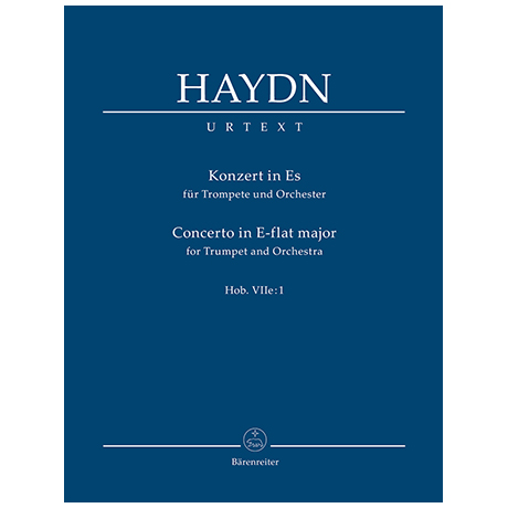 Haydn, J.: Konzert für Trompete und Orchester Es-Dur Hob. VIIe:1