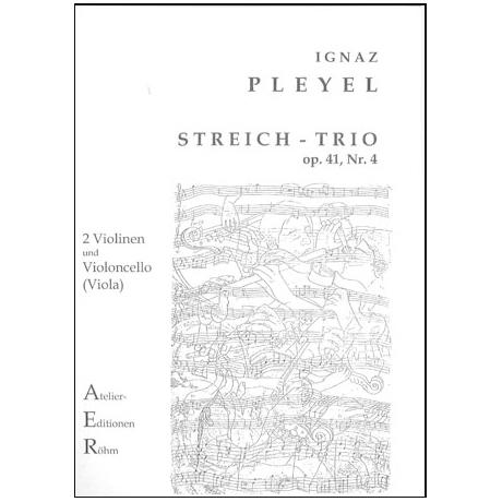 Pleyel, I.: Streichtrio in D-Dur op. 41, Nr. 4