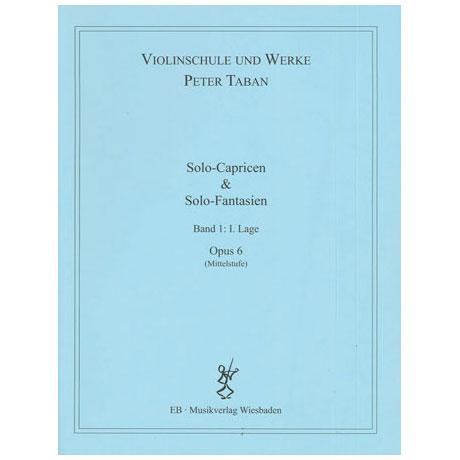 Taban, P.: Op. 6: 3 Solo-Capricen & 6 Solo-Fantasien