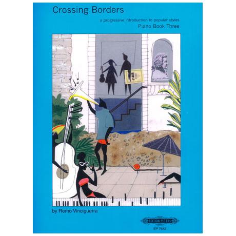 Crossing Borders Heft 3: 15 Stücke