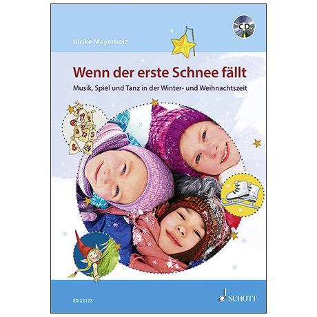 Meyerholz, U.: Wenn der erste Schnee fällt (+CD)