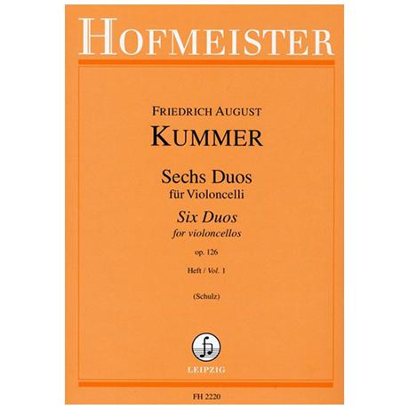 Kummer, F. A.: 6 Duos Op. 126 Band 1 (Nr. 1-3)