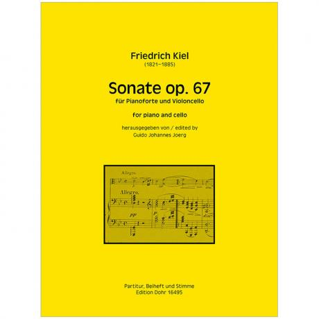 Kiel, F.: Violoncellosonate Op. 67