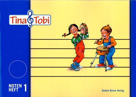 Tina und Tobi : Notenheft 1