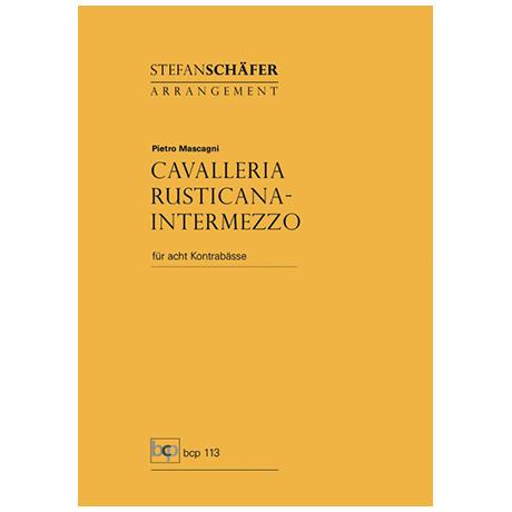 Mascagni, P.: Intermezzo from Cavalleria Rusticana