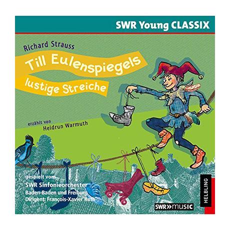 Strauss, R.: Till Eulenspiegels lustige Streiche – Hörspiel-CD