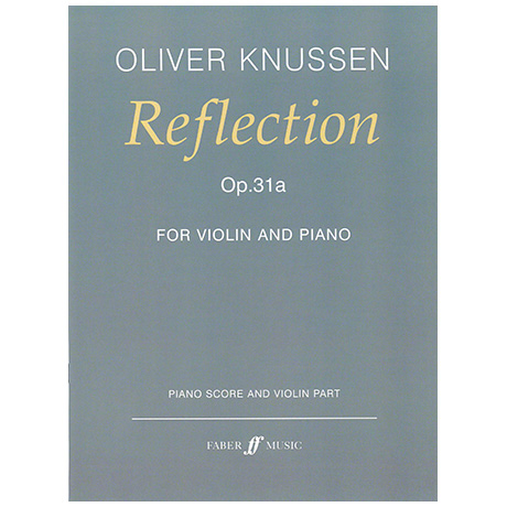 Knussen, O.: Reflection Op. 31a