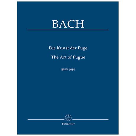 Bach, J. S.: Die Kunst der Fuge BWV 1080 – Anhang: Choral »Vor deinen Thron tret ich hiermit«
