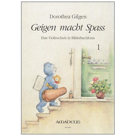 Gilgen, D.: Geigen macht Spass Band 1