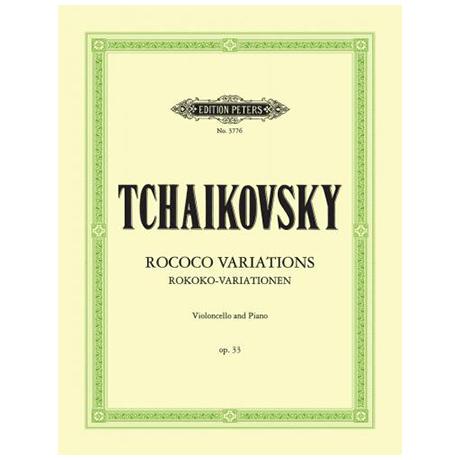 Tschaikowsky, P. I.: Variationen über ein Rokoko-Thema Op. 33