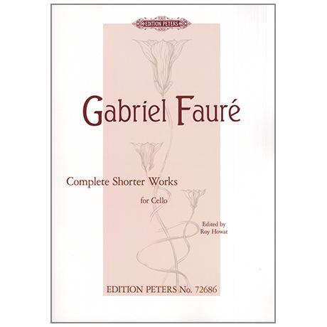 Faure, G.: Complete Shorter Works