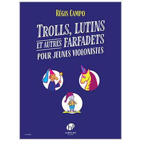Campo, R.: Trolls, lutins et autres farfadets